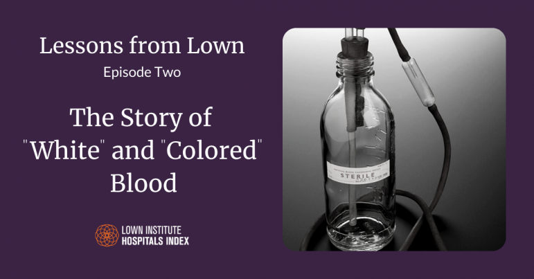 """Lessons from Lown: The story of """"white"""" and """"colored"""" blood"""
